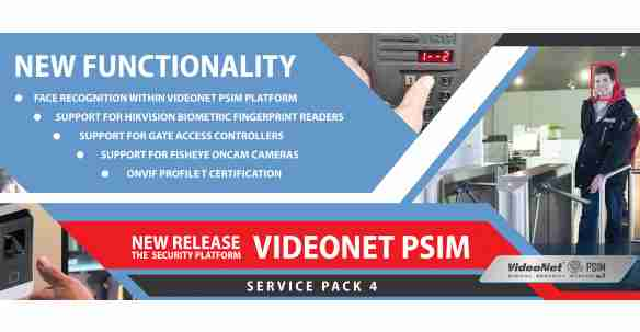 New release of VideoNet PSIM SP4 security platform